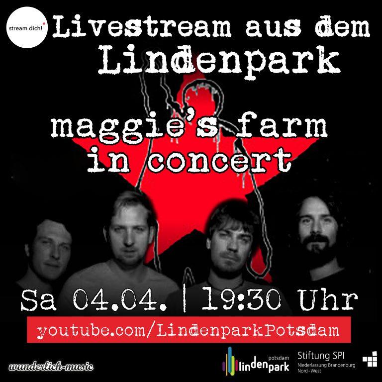 Maggies Farm - Livestream aus dem Lindenpark